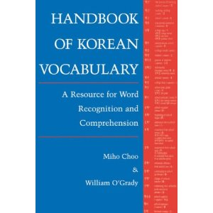 Handbook of Korean Vocabulary This book organizes Korean vocabulary by common roots.  This is the most effective way to learn HanJa and expand your Korean vocabulary.